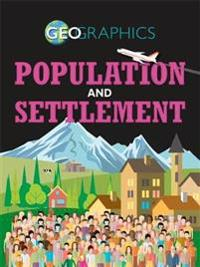 Geographics: Population and Settlement