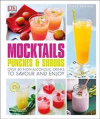 Mocktails, Punches & Shrubs