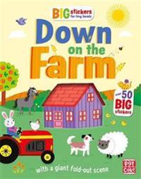 Big Stickers for Tiny Hands: Down on the Farm