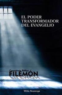 Filemon: El Poder Transformador del Evangelio
