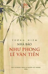 Tuong Niem Nha Bao Nhu Phong Le Van Tien