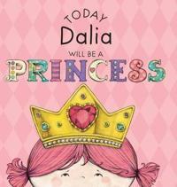 Today Dalia Will Be a Princess