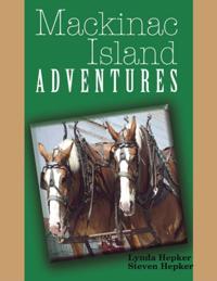 Mackinac Island Adventures