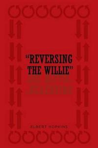 Reversing the Willie
