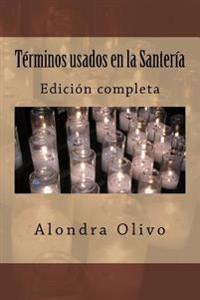 Terminos Usados En La Santeria: Edicion Grande