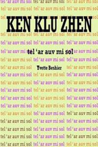 Ken Klu Zhen: Tel 'ar AV Mi Sol