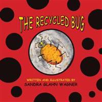 The Recycled Bug
