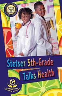 Stetser 5th-Grade Talks Health