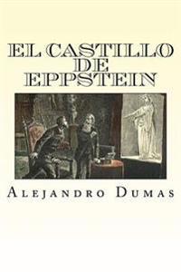 El Castillo de Eppstein (Spansih Edition)