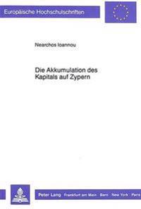 Die Akkumulation Des Kapitals Auf Zypern