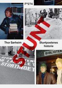 Stuntpoetenes historie - Thor Sørheim pdf epub