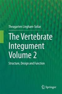 The Vertebrate IntegumentVolume 2