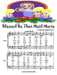 Blessed Be That Maid Marie - Easy Piano Sheet Music Junior Edition