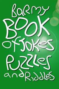 Barmy Book of Jokes, Puzzles and Riddles