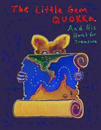 The Little Gem Quokka and His Hunt for Treasure