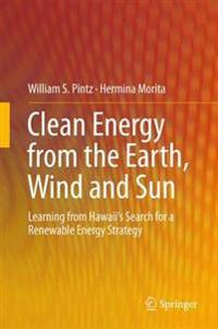Clean Energy from the Earth, Wind and Sun
