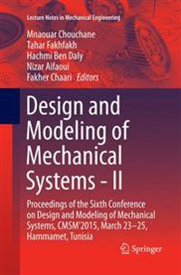 Design and Modeling of Mechanical Systems - II