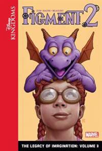 Figment 2: The Legacy of Imagination: Volume 3