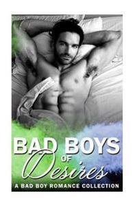 Bad Boys of Desire: Sports Romance: (Bad Boy Mma Fighter One Night Stand Mafia Romance Collection)