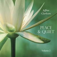 Peace & Quiet: Volume 2