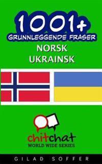 1001+ Grunnleggende Fraser Norsk - Ukrainsk