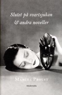 Slutet på svartsjukan & andra noveller