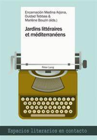 Jardins Litteraires Et Mediterraneens