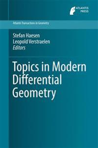 Topics in Modern Differential Geometry
