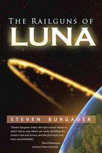 The Railguns of Luna