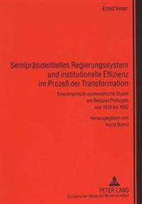 Semipraesidentielles Regierungssystem Und Institutionelle Effizienz Im Prozess Der Transformation