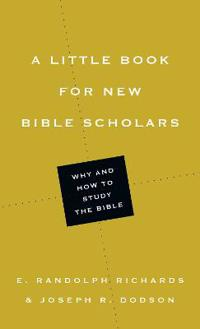 A Little Book for New Bible Scholars