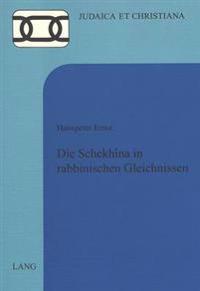 Die Schekhina in Rabbinischen Gleichnissen