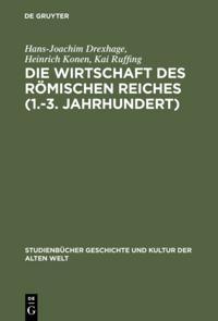 Die Wirtschaft des Romischen Reiches (1.-3. Jahrhundert)