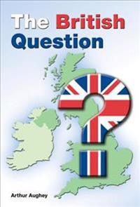 The British Question