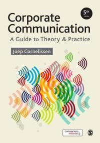 Corporate Communication - A Guide to Theory and Practice