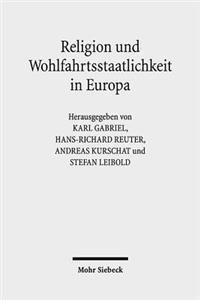 Religion Und Wohlfahrtsstaatlichkeit in Europa