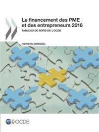 Le Financement Des Pme Et Des Entrepreneurs 2016 (Version Abregee)
