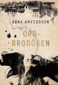 Image result for Anna Arvidsson: Ordbrodösen.