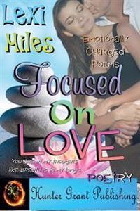 Focused on Love