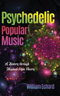 Psychedelic Popular Music