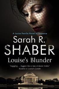 Louise's Blunder: A 1940s Spy Thriller Set in Wartime Washington