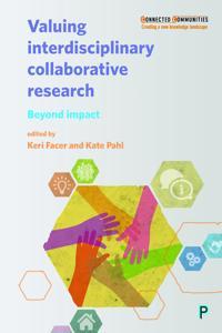 Valuing Interdisciplinary Collaborative Research