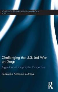 Challenging the U.S.-Led War on Drugs