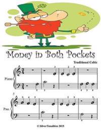 Money In Both Pockets - Beginner Tots Piano Sheet Music