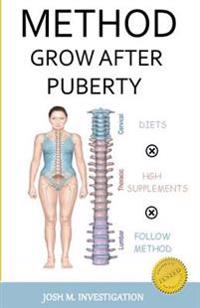 Method Grow After Puberty (Method Tested Maintain and Increase Height)