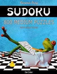 Famous Frog Sudoku 800 Medium Puzzles with Solutions: A Bathroom Sudoku Series 2 Book