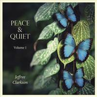 Peace & Quiet: Volume 1
