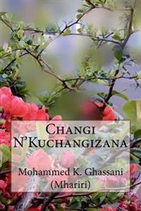 Changi N'Kuchangizana: Tungo Za Kiswahili