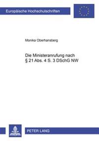 Die Ministeranrufung Nach 21 ABS. 4 S. 3 Dschg NW