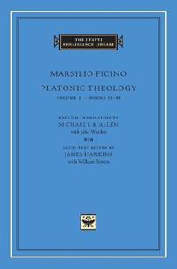 Platonic Theology: Volume 3 Books IX-XI